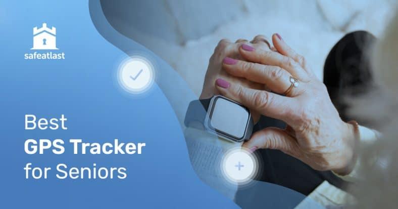 Best GPS Tracker for Seniors