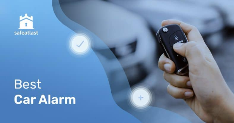 The Best Car Alarm – Protect Your Most Valued Asset