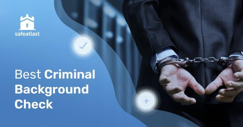 Best Criminal Background Check Sites in 2021