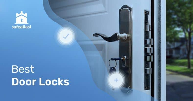 Best Door Locks For Home Security In 2021