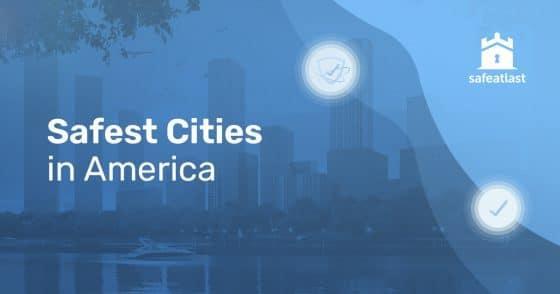 Safest-Cities-America 2021