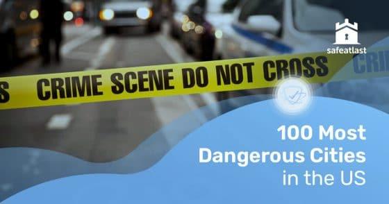 226-100-Most-Dangerous-Cities-US